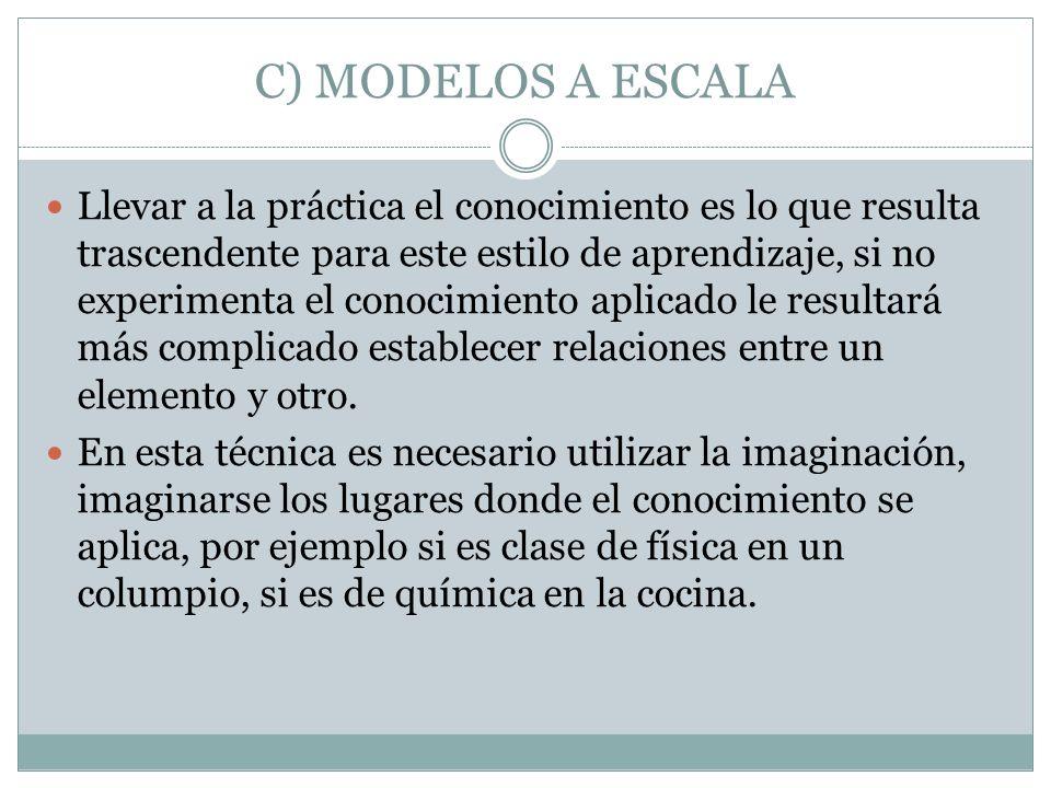 C) MODELOS A ESCALA