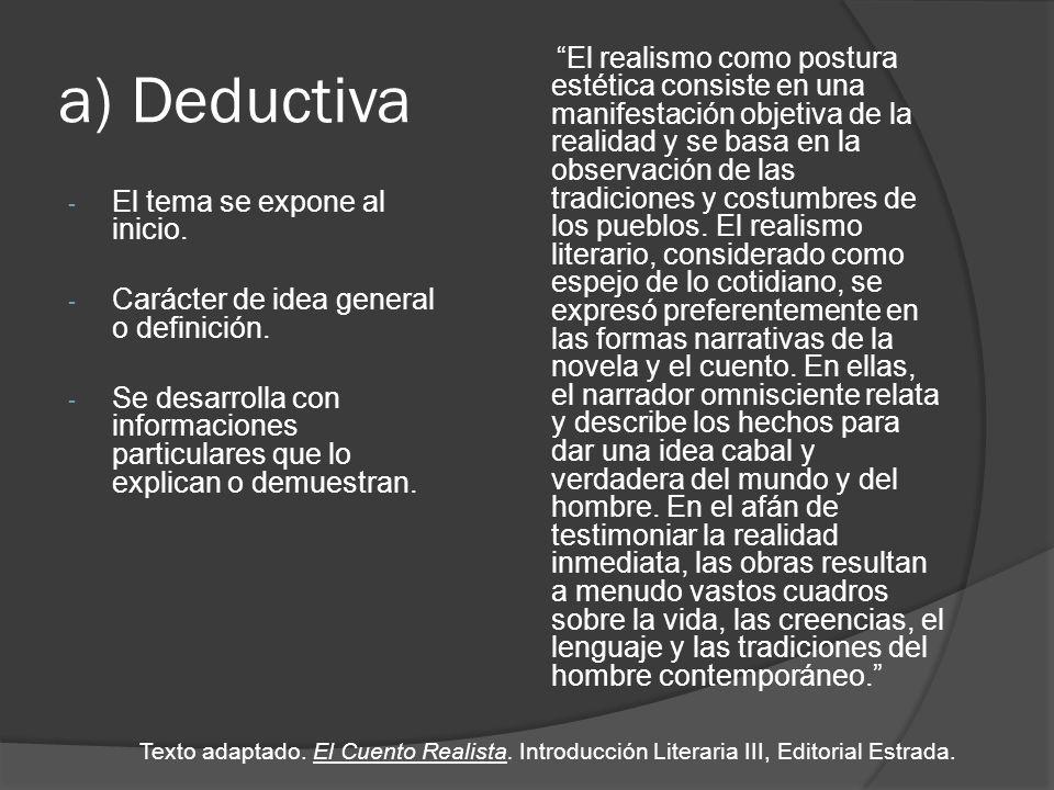 a) Deductiva