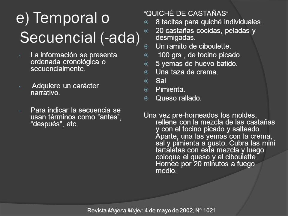 e) Temporal o Secuencial (-ada)