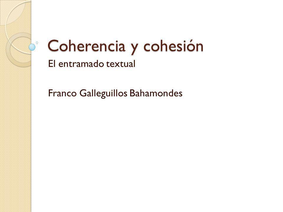El entramado textual Franco Galleguillos Bahamondes