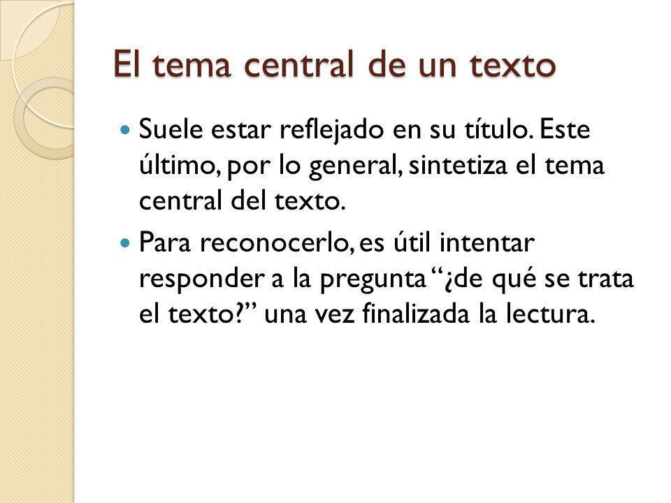 El tema central de un texto