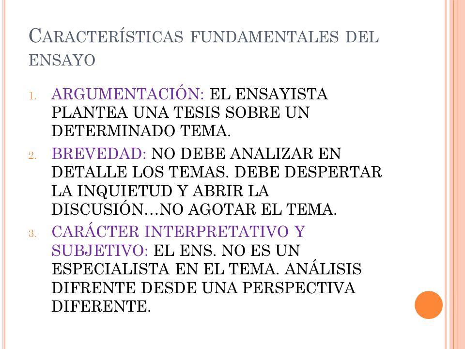 Características fundamentales del ensayo