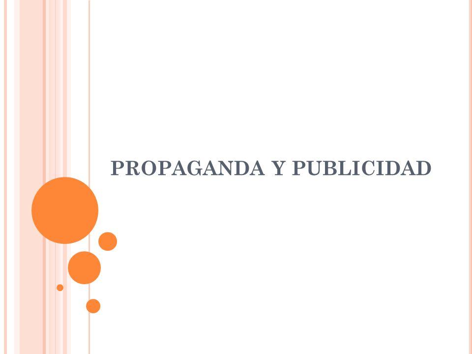 PROPAGANDA Y PUBLICIDAD