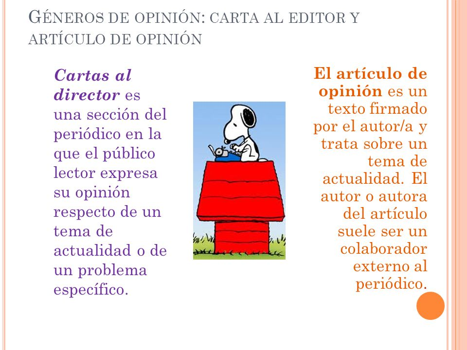 Géneros de opinión: carta al editor y artículo de opinión