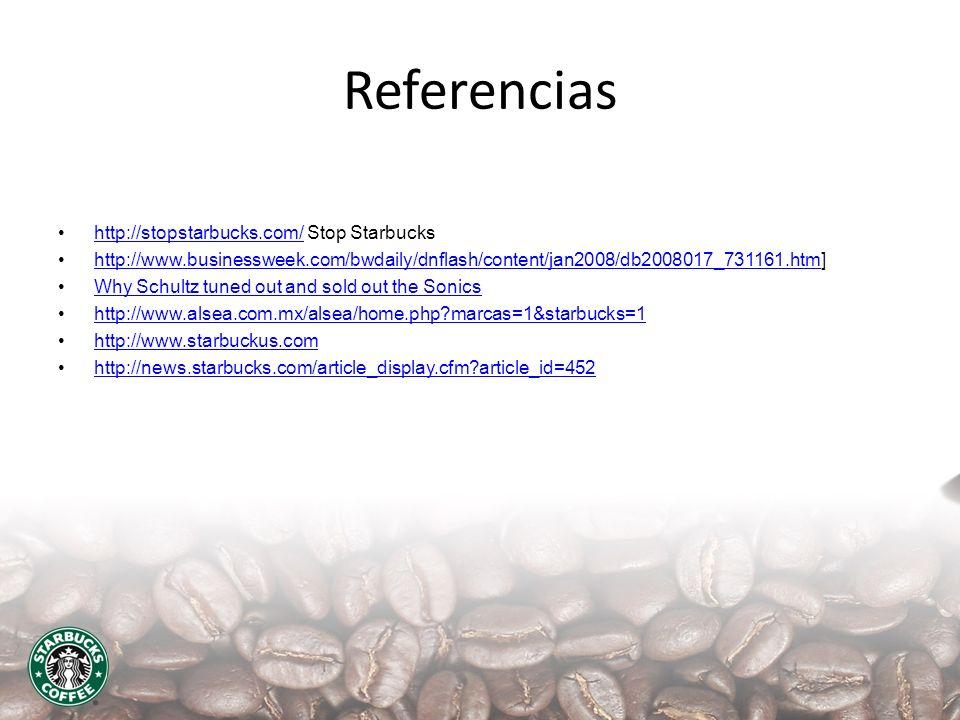 Referencias http://stopstarbucks.com/ Stop Starbucks