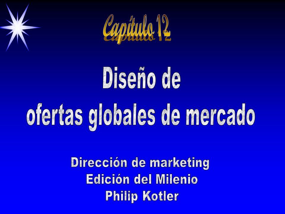 Capítulo 12 Diseño de ofertas globales de mercado
