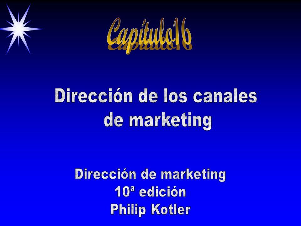 Capítulo16 Dirección de los canales de marketing