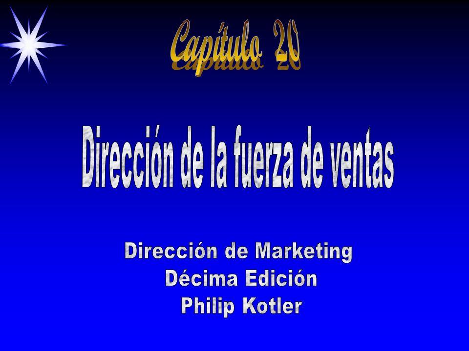 Capítulo 20 Dirección de la fuerza de ventas Dirección de Marketing