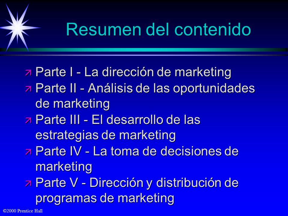 Resumen del contenido Parte I - La dirección de marketing