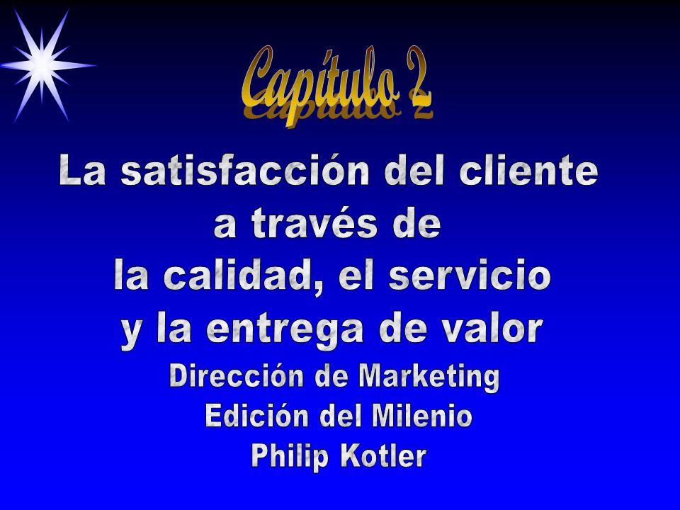 Capítulo 2 La satisfacción del cliente a través de