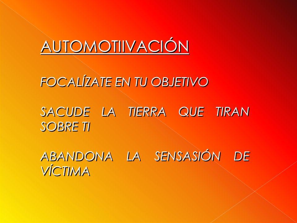 AUTOMOTIIVACIÓN FOCALÍZATE EN TU OBJETIVO
