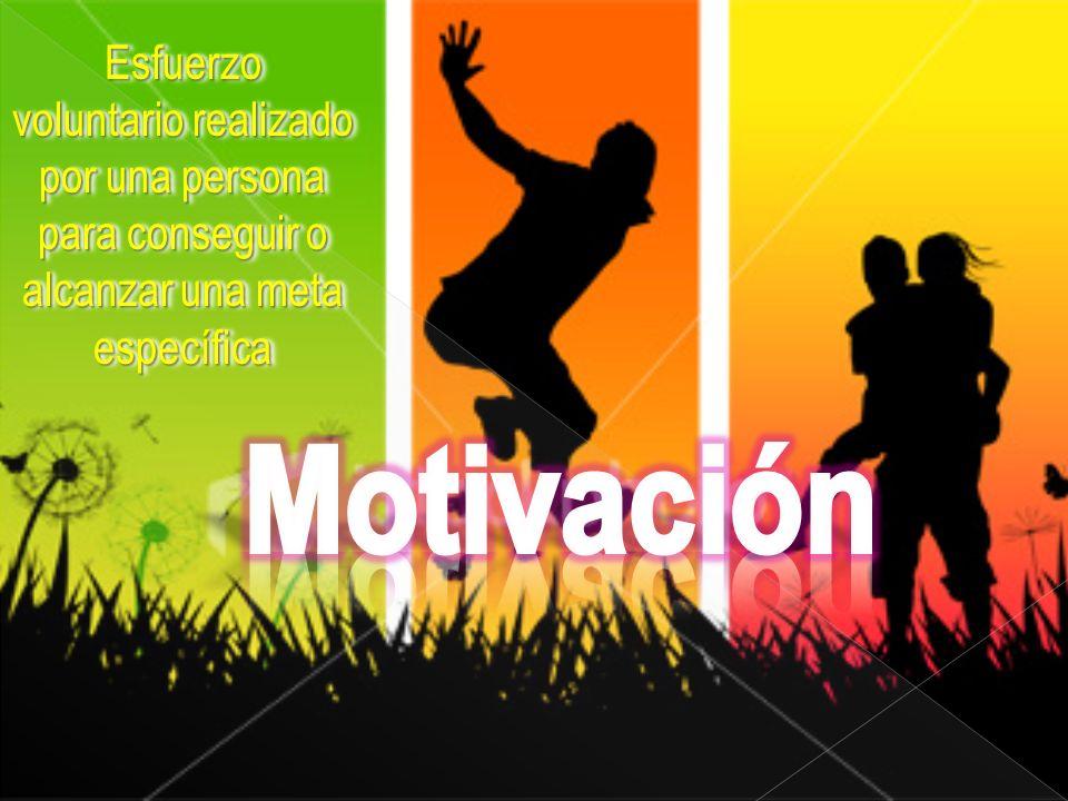 Esfuerzo voluntario realizado por una persona para conseguir o alcanzar una meta específica