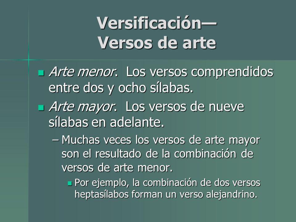 Versificación— Versos de arte