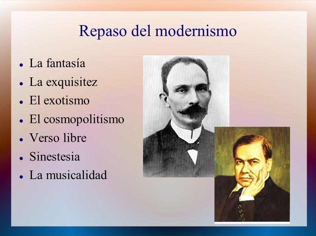 Repaso del modernismo La fantasía La exquisitez El exotismo