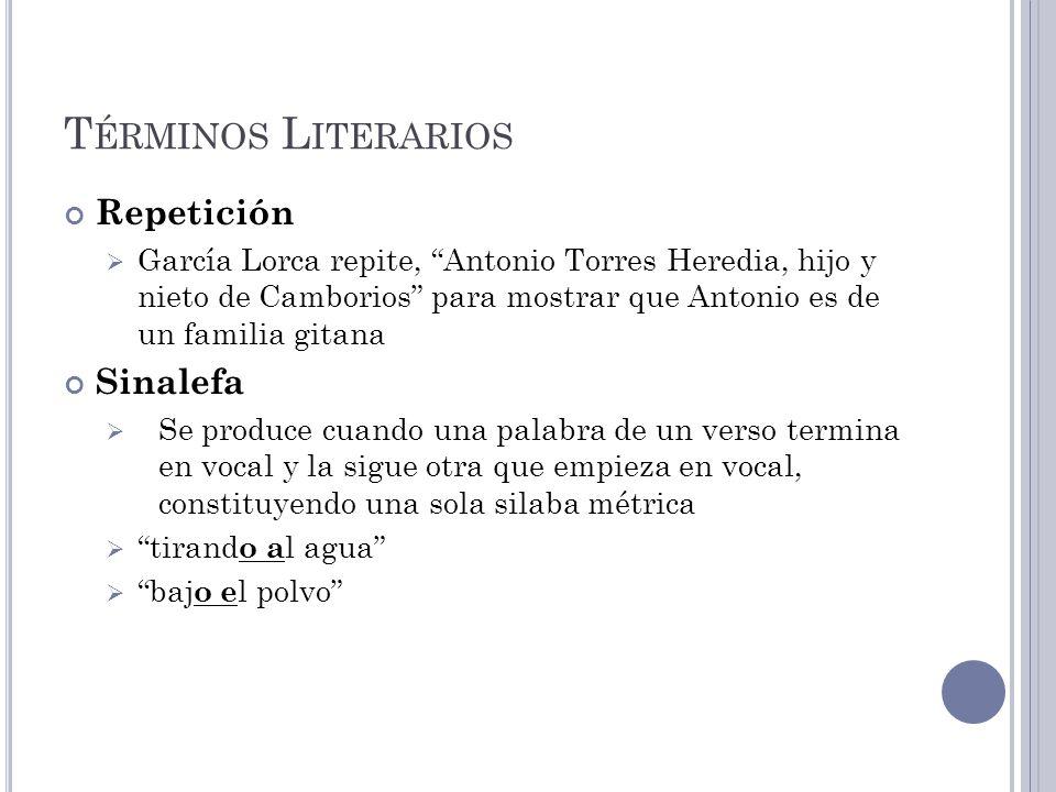 Términos Literarios Repetición Sinalefa