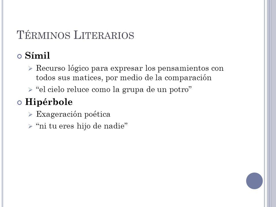 Términos Literarios Símil Hipérbole