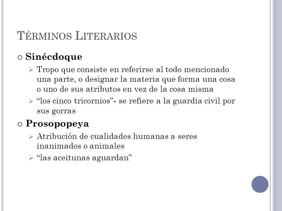 Términos Literarios Sinécdoque Prosopopeya