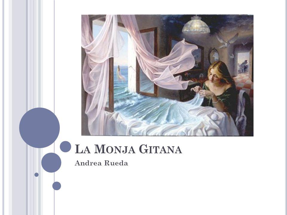 La Monja Gitana Andrea Rueda