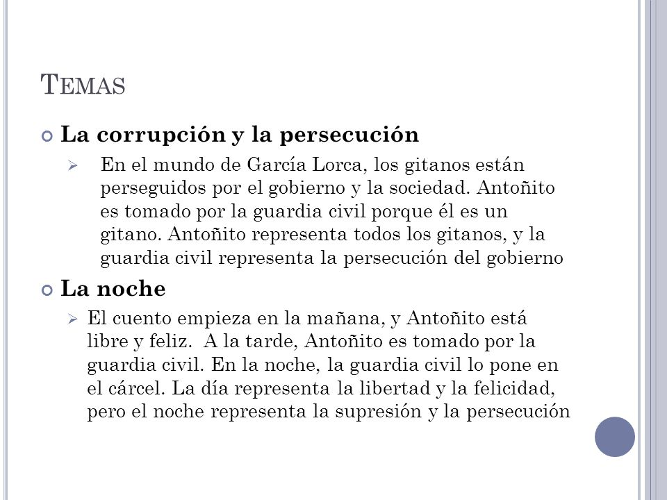 Temas La corrupción y la persecución La noche