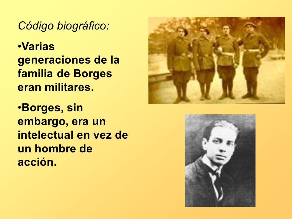 Código biográfico: Varias generaciones de la familia de Borges eran militares.