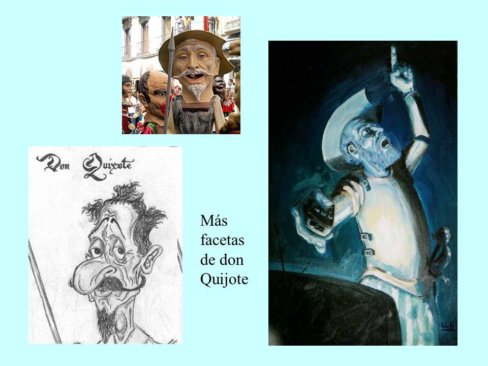 Más facetas de don Quijote