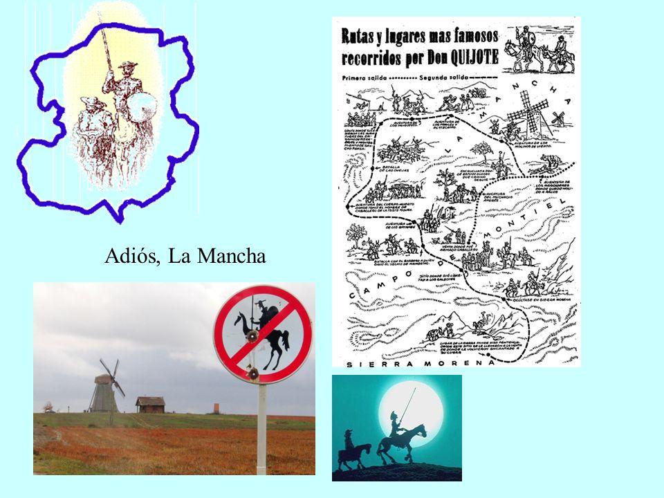 Adiós, La Mancha