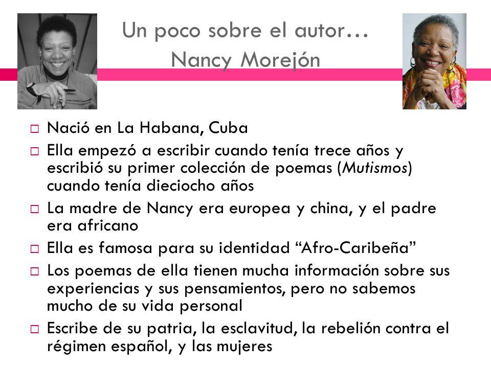 Un poco sobre el autor… Nancy Morejón