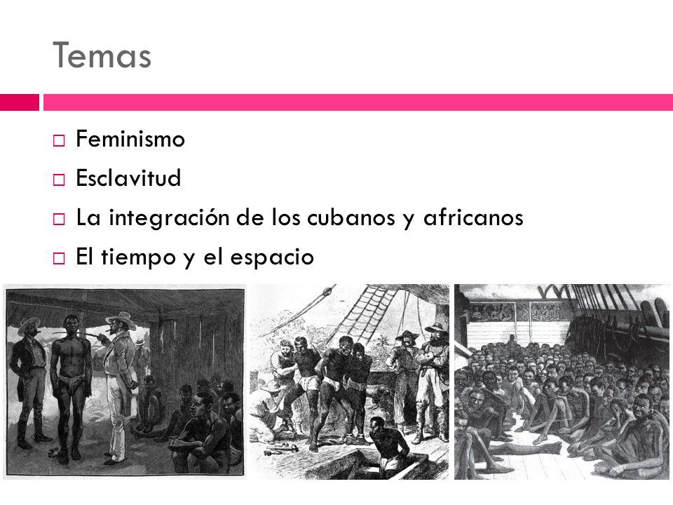 Temas Feminismo Esclavitud La integración de los cubanos y africanos