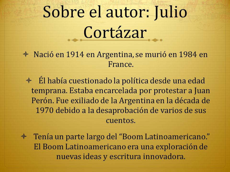 Sobre el autor: Julio Cortázar