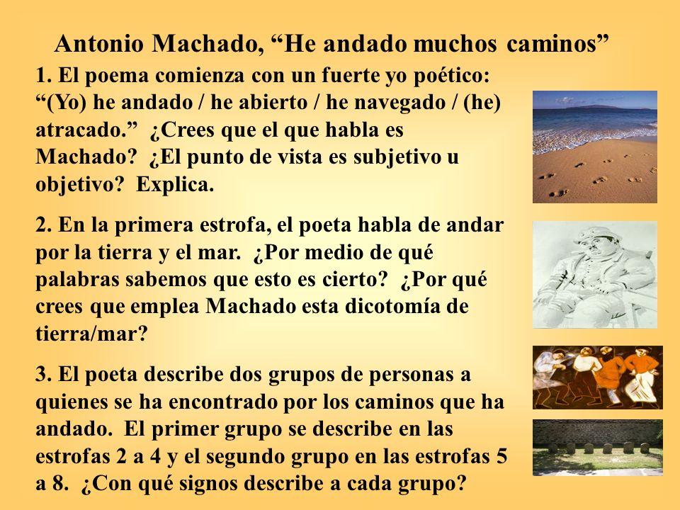 Antonio Machado, He andado muchos caminos