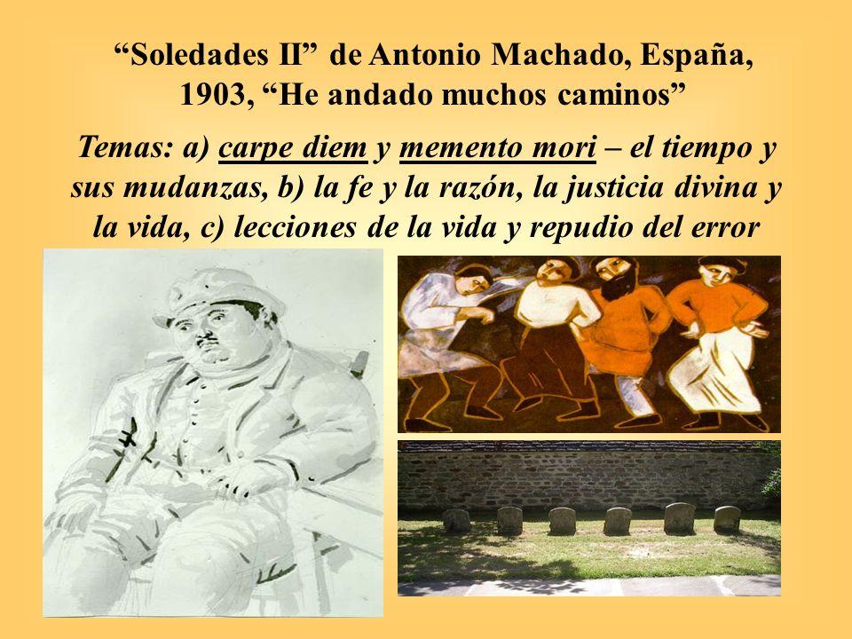Soledades II de Antonio Machado, España, 1903, He andado muchos caminos