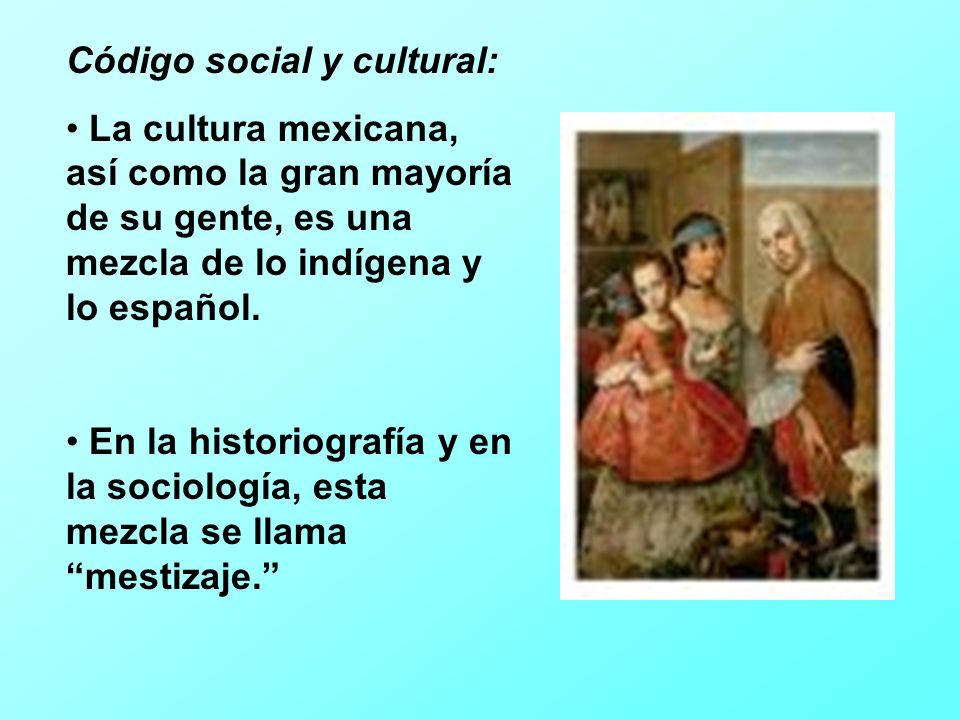 Código social y cultural: