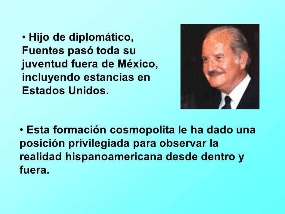Hijo de diplomático, Fuentes pasó toda su juventud fuera de México, incluyendo estancias en Estados Unidos.