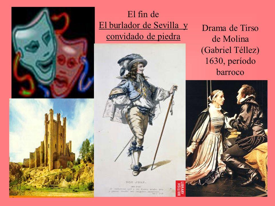 El fin de El burlador de Sevilla y convidado de piedra