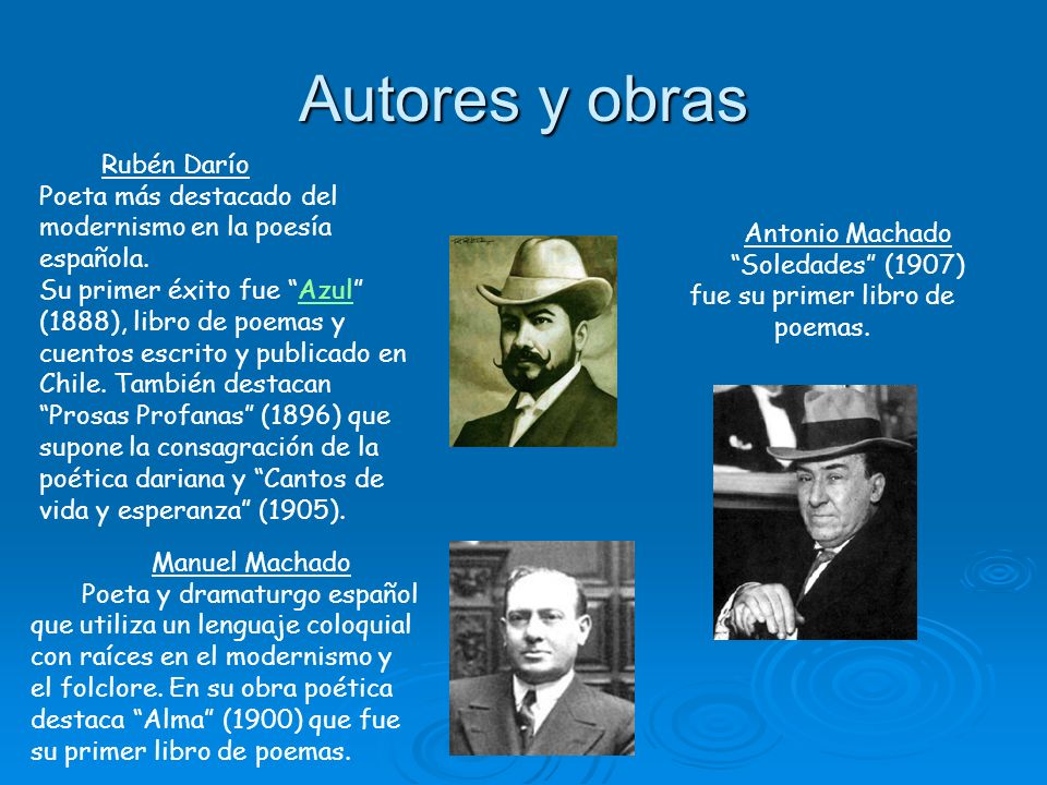 Soledades (1907) fue su primer libro de poemas.