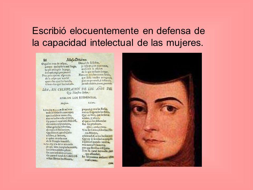 Escribió elocuentemente en defensa de la capacidad intelectual de las mujeres.