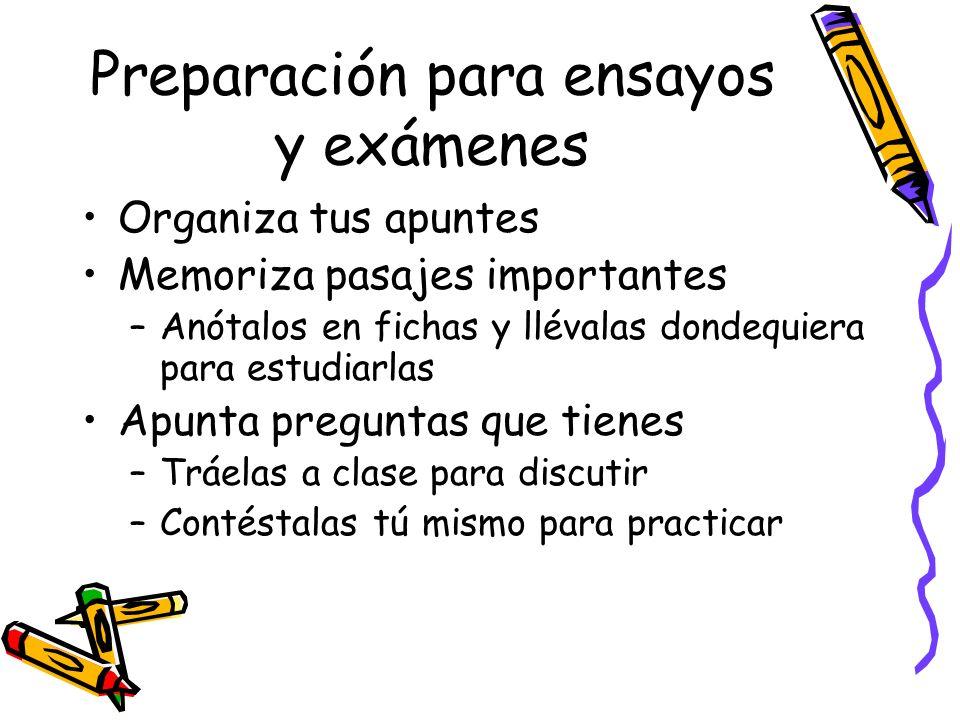 Preparación para ensayos y exámenes