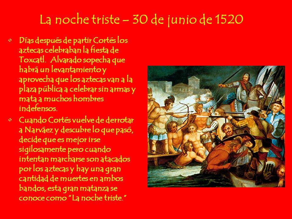 La noche triste – 30 de junio de 1520