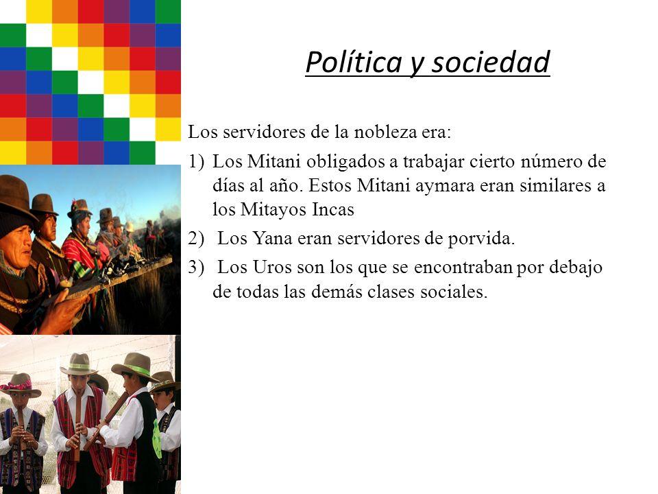 Política y sociedad Los servidores de la nobleza era: