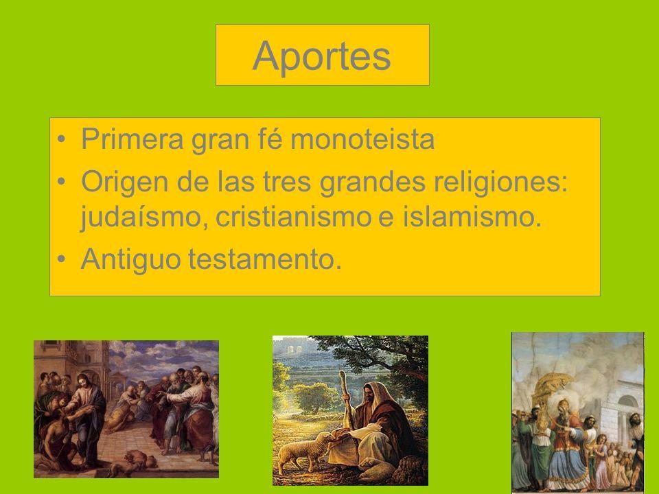 Aportes Primera gran fé monoteista
