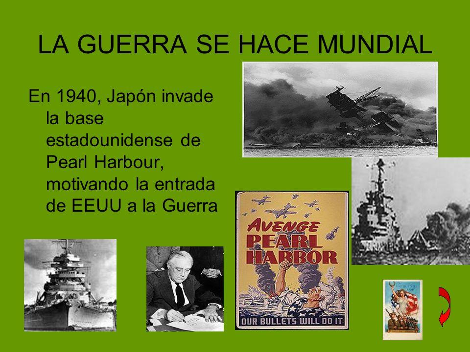 LA GUERRA SE HACE MUNDIAL