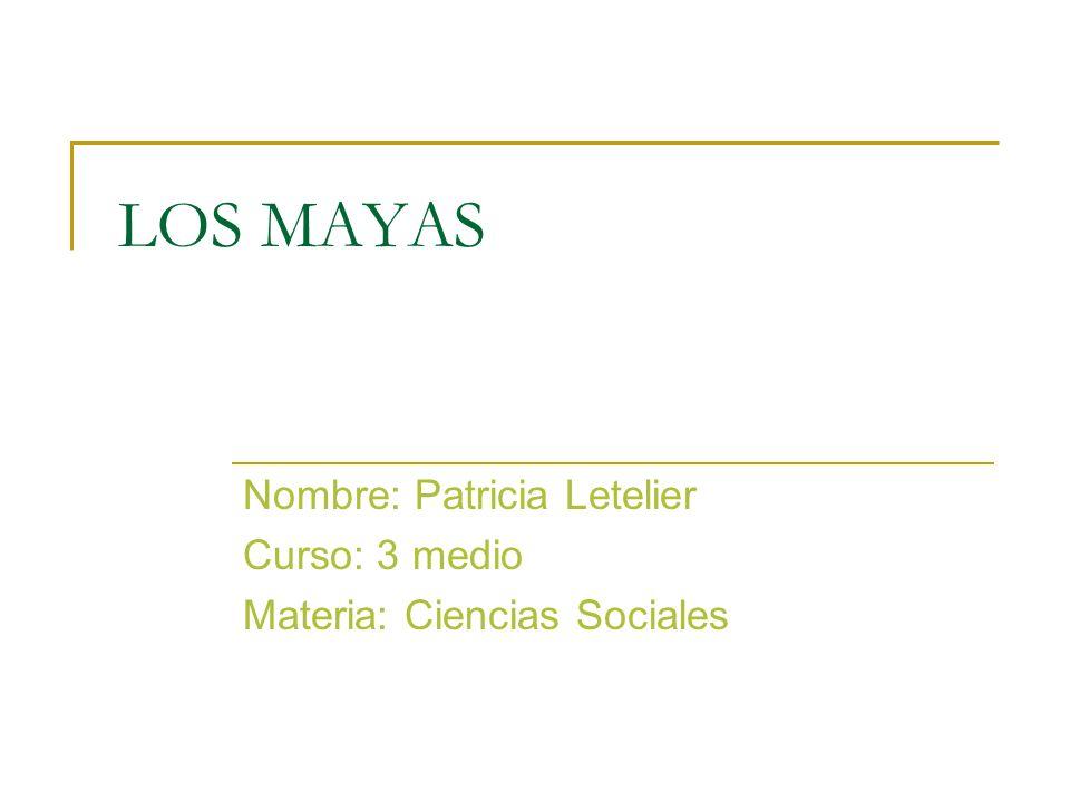 Nombre: Patricia Letelier Curso: 3 medio Materia: Ciencias Sociales