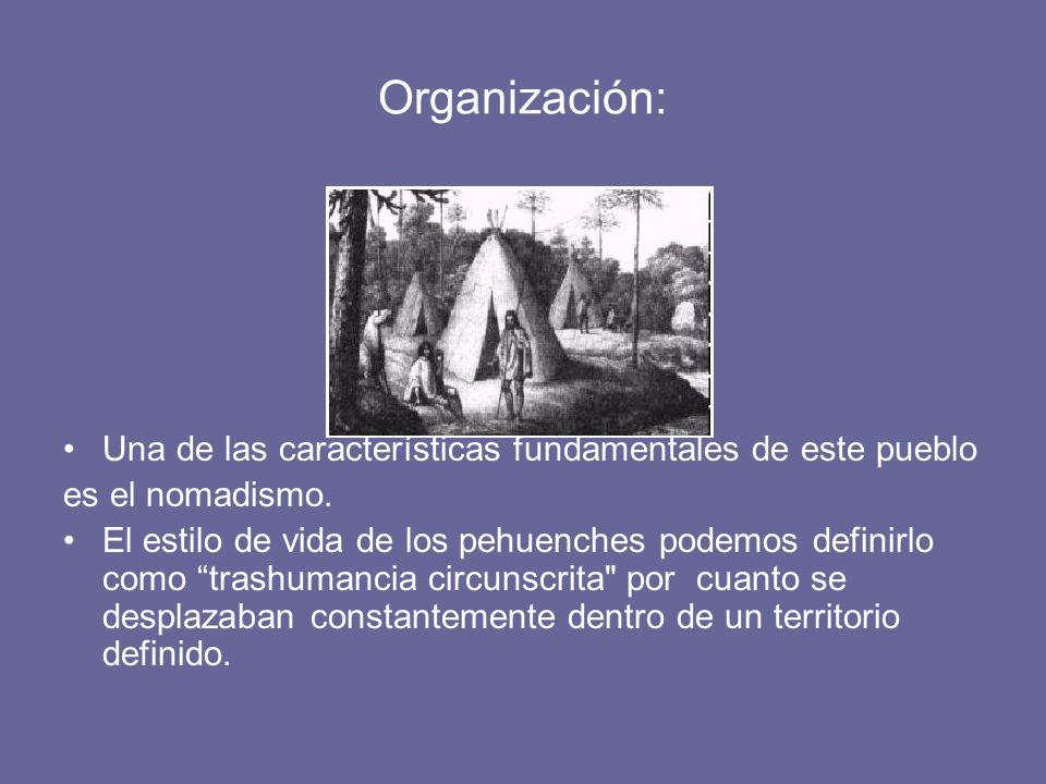 Organización: Una de las características fundamentales de este pueblo