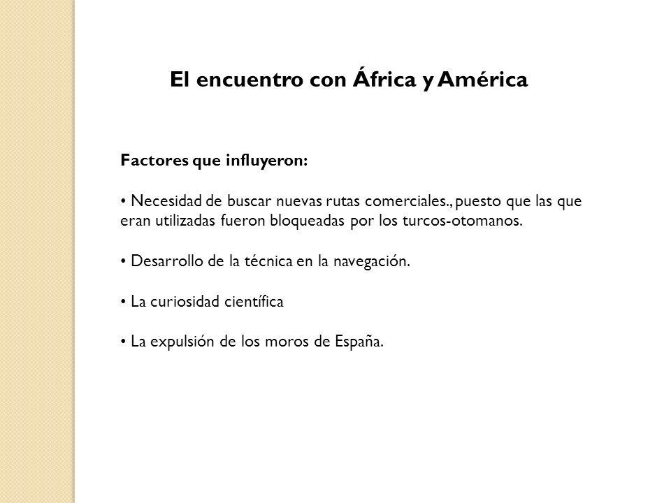 El encuentro con África y América