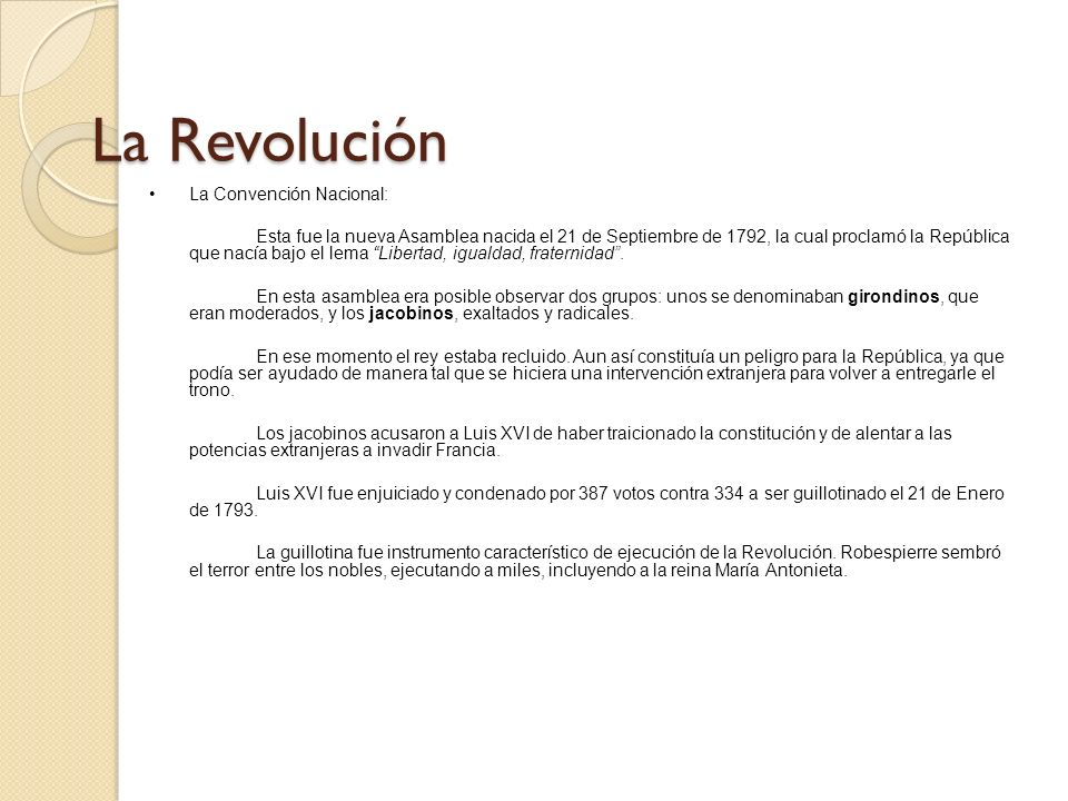 La Revolución La Convención Nacional: