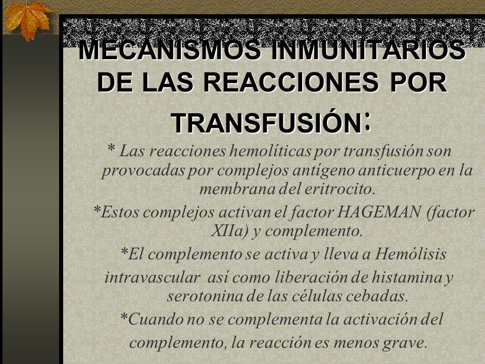 MECANISMOS INMUNITARIOS DE LAS REACCIONES POR TRANSFUSIÓN: