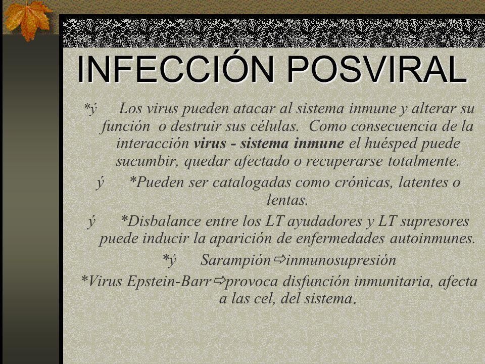 INFECCIÓN POSVIRAL
