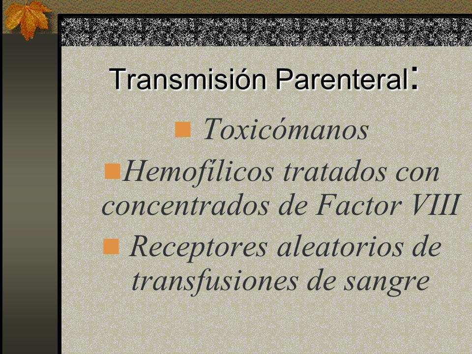 Transmisión Parenteral: