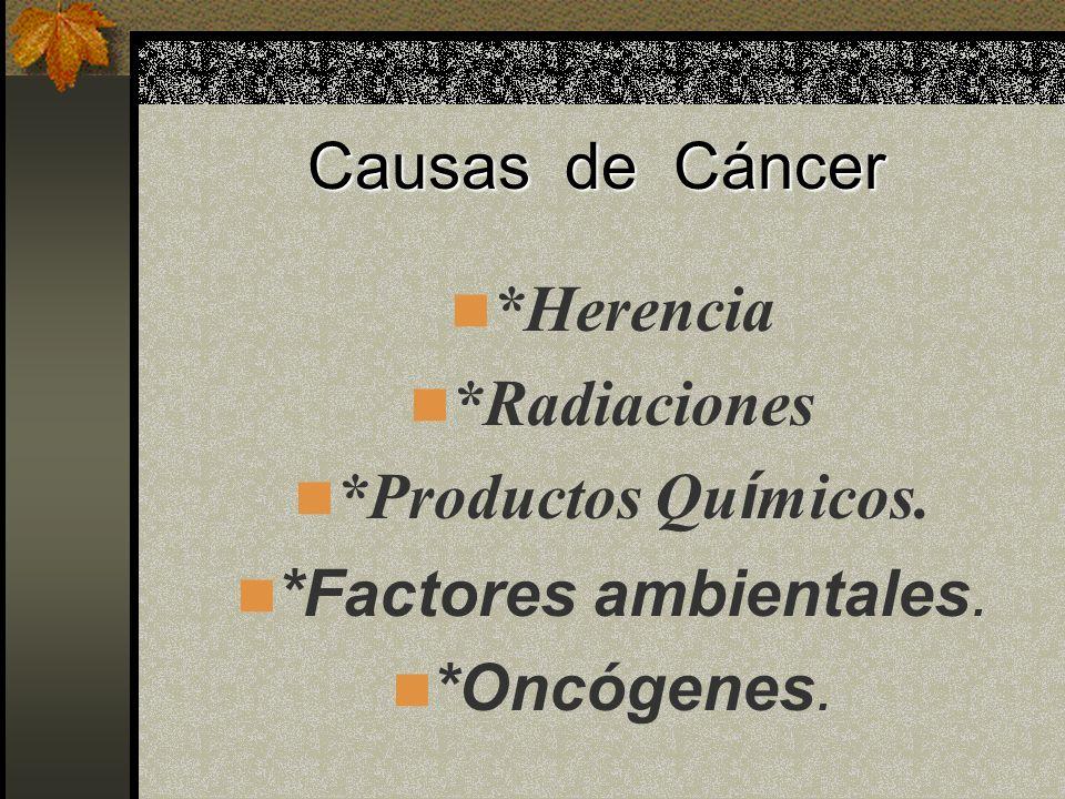 *Factores ambientales.