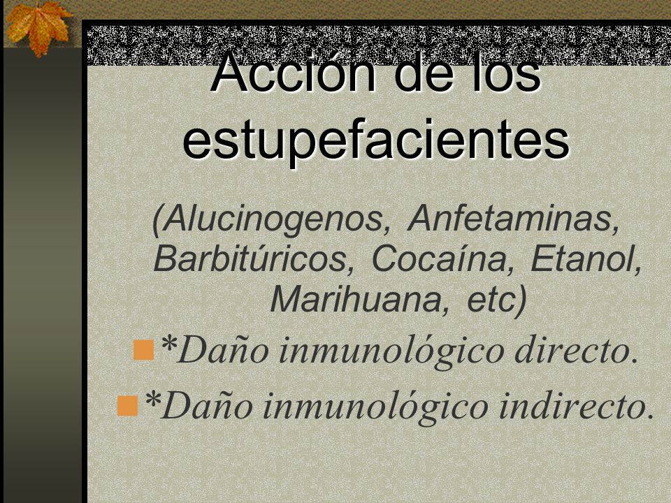 Acción de los estupefacientes